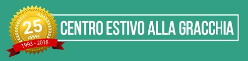 Centro Estivo alla Gracchia 2018 (25° edizione)